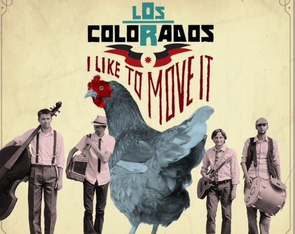 los-colorados-I-like-to-move-it.jpg